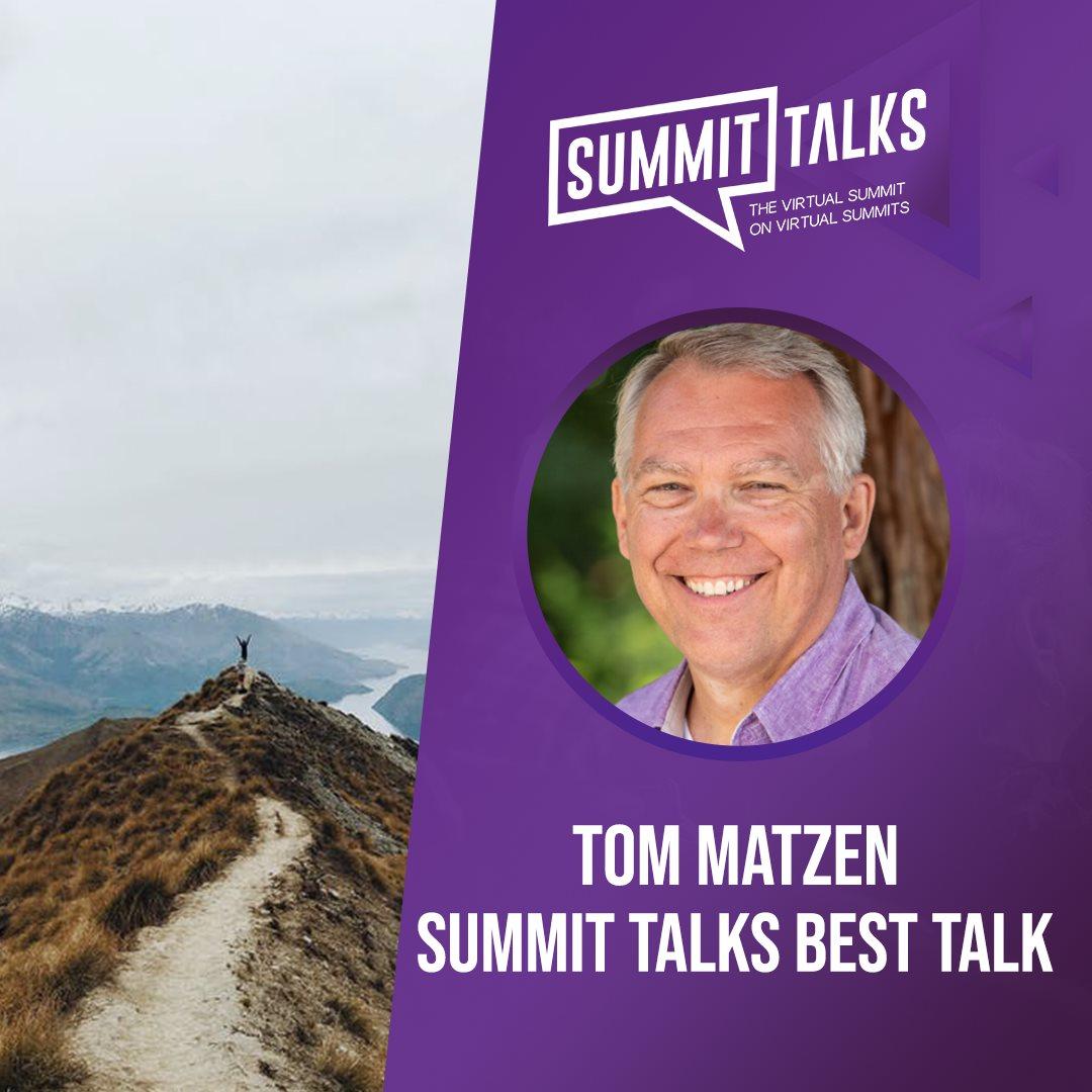 Summit Talks Best Talk - Tom Matzen